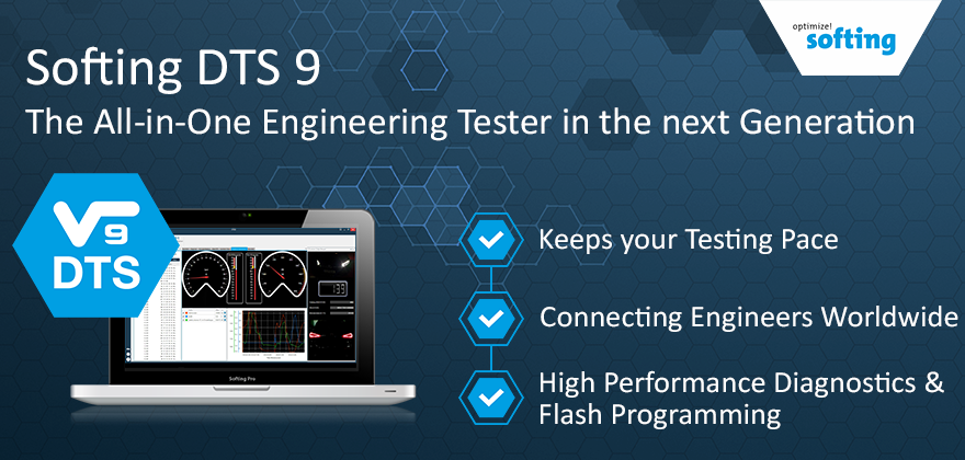 Softing DTS 9 – The New Generation of the All-in-One Engineering Tester
