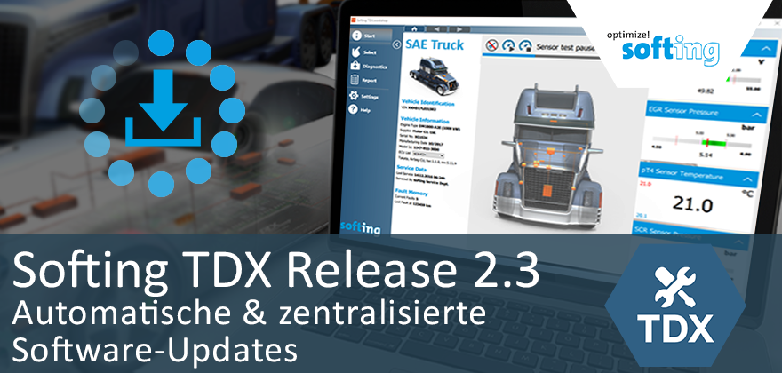 Softing TDX 2.3: Automatische & Zentralisierte Software-Updates