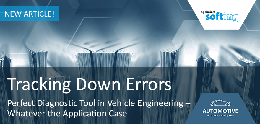 "Article in ""OEM&Lieferant"": Tracking Down Errors - The Perfect Diagnostic Tool in Vehicle Engineering"